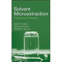 【预订】Solvent Microextraction: Theory And Practice