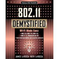【预订】802.11 Demystified: Wi-Fi Made Easy