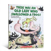 【全店300减100】英文原版 There Was an Old Lady Who Swallowed a Frog!有