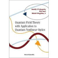 【预订】Quantum Field Theory with Application to