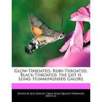 【预订】Glow-Throated, Ruby-Throated, Black-Throated, the
