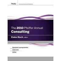 【预订】2010 Pfeiffer Annual: Consulting W/Web