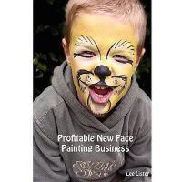 【预订】Profitable New Face Painting Business