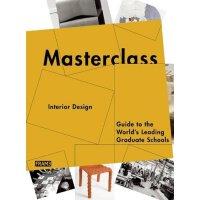 Masterclass: Interior Design 室内设计大师班 30所室内设计和建筑设计学校介绍