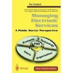 【预订】Managing Electronic Services: A Public Sector