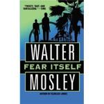 【正版直发】Fear Itself Walter Mosley(沃尔特・莫斯利) 9780446610131 Gran