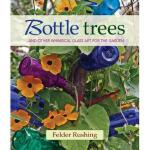 【预订】Bottle Trees... and the Whimsical Art of Garden