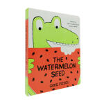 【中商原版】西瓜籽 英文原版 The Watermelon Seed 纸板书 苏斯博士奖 获奖绘本 儿童趣味故事绘本