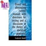 【中商海外直订】Direct and Alternating Current Manual; With Directi