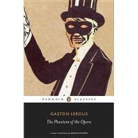【预订】The Phantom of the Opera Y9780141191508