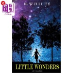 【中商海外直订】Little Wonders: A Novella