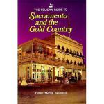 【预订】The Pelican Guide to Sacramento and the Gold