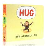【发顺丰】英文原版绘本 HUG 拥抱 纸板书 获格林威大奖 作家 Jez Alborough 幼儿亲情商启蒙教育读物