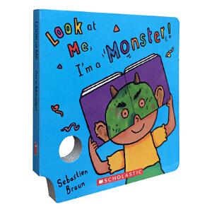 英文进口原版 Look At Me book I'm A Monster 趣味面具洞洞纸板书吴敏兰书单 亲子互动游戏培养行动力创造力0-5岁宝宝玩乐图书