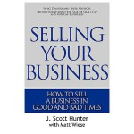【预订】Selling Your Business: How to Sell a Business in Good a