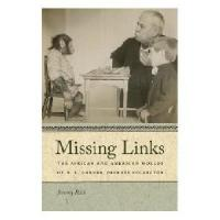 Missing Links: The African and American Worlds of R. L.