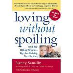 【预订】Loving Without Spoiling: And 100 Other Timeless Tips