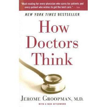 How Doctors Think 医生如何想