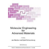 【预订】Molecular Engineering for Advanced Materials