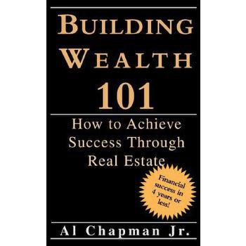 【预订】Building Wealth 101 - How to Achieve Sucess Through Real Estate 预订商品,需要1-3个月发货,非质量问题不接受退换货。