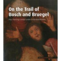【预订】On the Trail of Bosch and Bruegel: Four Paintings