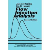 【预订】Flow Injection Analysis, 2Nd Edition