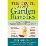【预订】The Truth about Garden Remedies: What Works, What