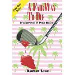 【预订】A Fairway to Die