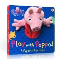 【全店300减110】英文原版 Peppa Pig: Play with Peppa Hand Puppet Book 幼儿童英语启蒙阅读教材绘本手偶书