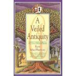 【预订】A Veiled Antiquity