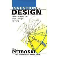 【预订】Invention by Design: How Engineers Get from Thought