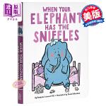 【中商原版】当大象打喷嚏的时候 英文原版 When Your Elephant Has the Sniffles 纸板