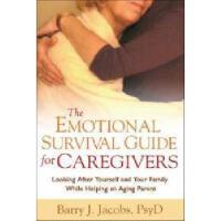 【预订】The Emotional Survival Guide for Caregivers: Looking