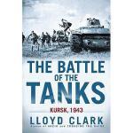 【预订】The Battle of the Tanks: Kursk, 1943