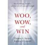 Woo, Wow, and Win: Service Design, Strategy, and the Art of