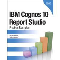 【预订】IBM Cognos 10 Report Studio: Practical Examples
