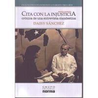 【预订】Cita Con la Injusticia: Cronica de una Entreviata