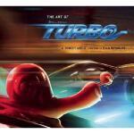 英文原版 极速蜗牛 The Art of Turbo  精美艺术大画册 内含海量精美动画设计图片 【精装】