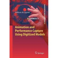 【预订】Animation and Performance Capture Using Digitized