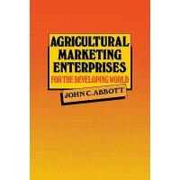 【预订】Agricultural Marketing Enterprises for the Developing W
