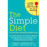 【预订】The Simple Diet: A Doctor's Science-Based Plan