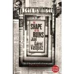 【中商原版】马尔克斯:废墟的形状 英文原版 The Shape of the Ruins Vasquez 文学书籍