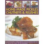 【预订】Home-Made Pickles, Chutneys & Relishes: A Practical