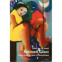【预订】Stained Glass: Poetry from the Land of Mozambique