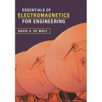 【预订】Essentials of Electromagnetics for Engineering
