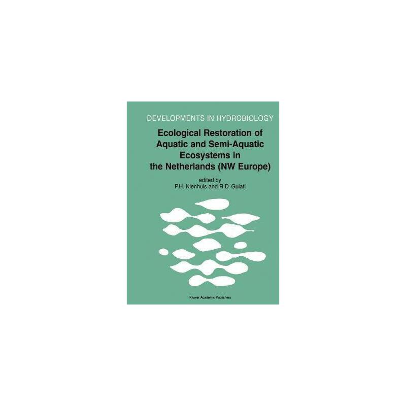 【预订】Ecological Restoration of Aquatic and Semi-Aquatic Y9789048161744 美国库房发货,通常付款后3-5周到货!