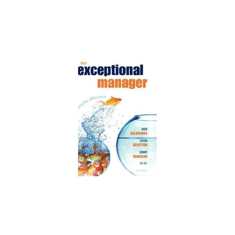 【预订】The Exceptional Manager: Making the Difference Y9780199292226 美国库房发货,通常付款后3-5周到货!