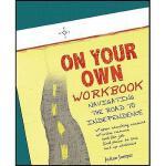 【预订】On Your Own Workbook: Navigating the Road to
