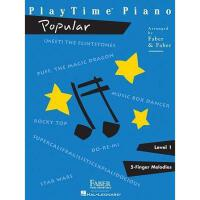 【预订】PlayTime Piano: Popular Level 1: 5-Finger Melodies
