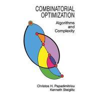 【预订】Combinatorial Optimization: Algorithms and